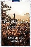 Dein Augenblick Sächsische Schweiz: 30 Wandertouren, die dich ins Staunen versetzen. (KOMPASS-Themen-Wanderführer, Band 1680)