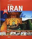 Best of Iran - 66 Highlights: Ein Bildband mit über 210 Bildern auf 140 Seiten - STÜRTZ Verlag: Ein Bildband mit über 180 Bildern auf 140 Seiten - STÜRTZ Verlag (Best of - 66 Highlights)