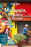 Lonely Planet Reiseführer Malaysia, Singapur, Brunei (Lonely Planet Reiseführer E-Book)