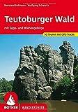 Teutoburger Wald: Mit Egge- und Wiehengebirge. 50 Touren. Mit GPS-Tracks. (Rother Wanderführer)