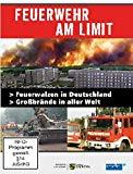 Feuerwehr am Limit - Feuerwalzen in Deutschland